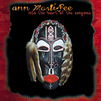 Ann Mortifee: Into The Heart of the Sangoma