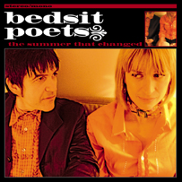 Bedsit Poets: The Summer That Changed