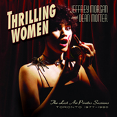 Jeffrey Morgan with Dean Motter: Thrilling Women: The Lost Air Pirates Sessions 1977-1980