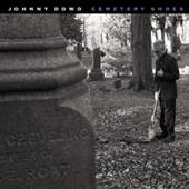 Johnny Dowd: Cemetery Shoes