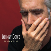 Johnny Dowd: Cruel Words