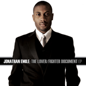 Jonathan Emile: The Lover / Fighter Document