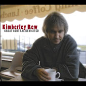 Kimberley Rew: Great Central Revisited