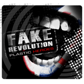 Plastic Heroes: Fake Revolution